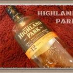 ハイランドパーク 12年 ヘザーハニー香る重厚なアイランズモルト HIGHLAND PARK