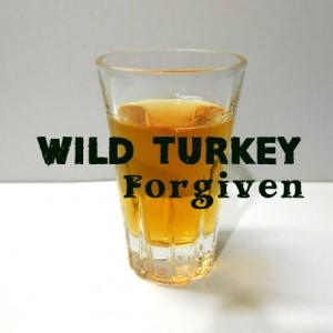 WILD TURKEY Forgiven テイスティング