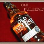オールド・プルトニー 12年【ハイランド最北端より塩気伴なうウイスキー】OLD PULTENEY